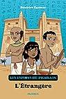Les espions de Pharaon T.2 - L'étrangère par Egémar