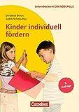 Lehrerbücherei Grundschule: Kinder individuell fördern: Lernwege gestalten - Förderdiagnostik, Förderpläne, Förderkonzepte - Für die Klassen 1 bis 4. Buch