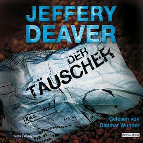 Buchseite und Rezensionen zu 'Der Täuscher (Lincoln Rhyme 8)' von Jeffery Deaver
