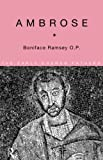 Ambrose (The Early Church Fathers)