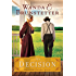The Decision (The Prairie State Friends)