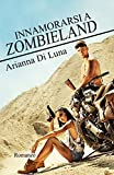 Innamorarsi a Zombieland