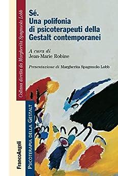 Como Descargar De Utorrent Sé: Una polifonia di psicoterapeuti della Gestalt contemporanei Falco Epub
