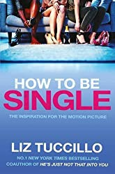 How to be Single by Liz Tuccillo (2016-01-28)
