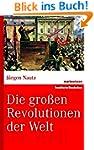 Die großen Revolutionen der Welt (mar...