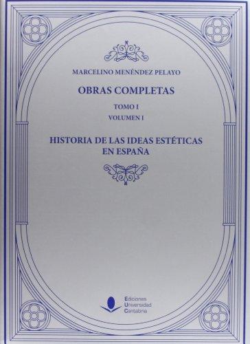 Historia de las Ideas Estéticas en España: 3 (Analectas) por Marcelino Menéndez Pelayo