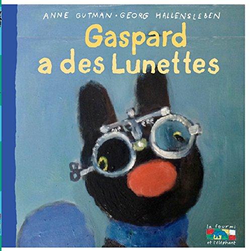 Gaspard a des lunettes (Gaspard et Lisa)