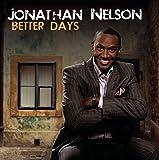 Songtexte von Jonathan Nelson - Better Days