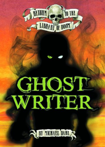 Ghost Writer (Return to the Library of Doom)