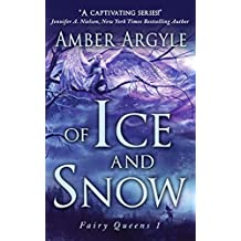 Of Ice and Snow (Fairy Queens Book 1) (English Edition)