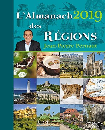 L'almanach des régions 2019 par Jean-pierre Pernaut