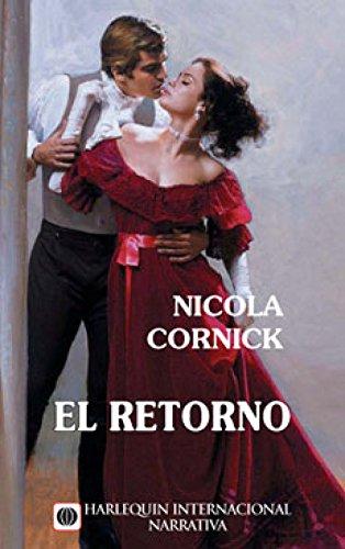 El retorno (Harlequin Internacional) por Nicola Cornick