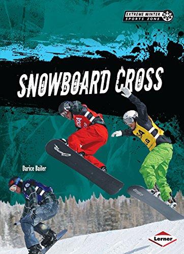 Snowboard Cross (Extreme Winter Sports Zone) (English Edition) (Cross Shredder)
