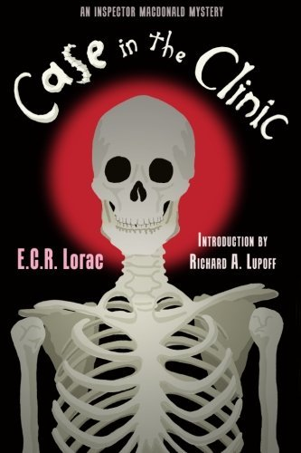 Case in the Clinic by E.C.R. Lorac (2013-05-08)