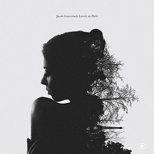 Jacob Gurevitsch: Lovers In Paris (Audio CD)