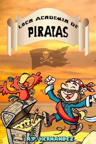 Loca Academia de Piratas: Acción y Aventuras en Isla Cangrejo