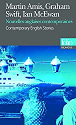 Nouvelles anglaises contemporaines/Contemporary English Stories