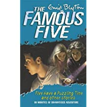Famous Five Have a Puzzling Time & other Short Stories (Famous Five Short Stories, Band 68)