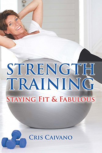 Strength Training: Staying Fit and Fabulous (Fabulous Knopf)