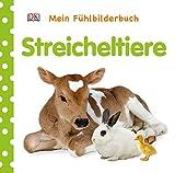 Mein Fühlbilderbuch. Streicheltiere: Mit Reimen, Fühl- und Glitzerelementen