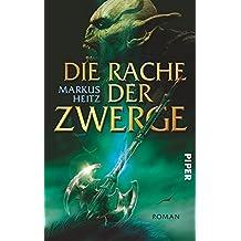 Die Rache der Zwerge: Roman (Die Zwerge, Band 3)