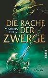 Die Rache der Zwerge: Roman (Die Zwerge, Band 3) - Markus Heitz