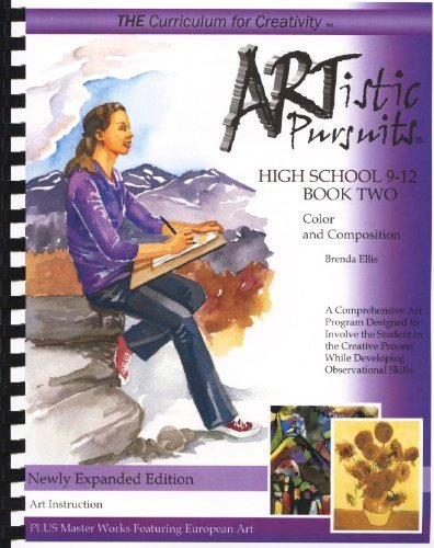 ARTistic Pursuits High School 9-12 Book Two, Color and Composition (ARTistic Pursuits) by Brenda Ellis (2013) Plastic Comb