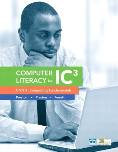 [(Computer Literacy for IC3 Unit 1: Computing Fundamentals )] [Author: John Preston] [Nov-2012]