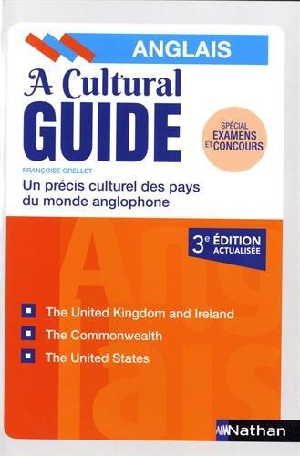 A Cultural Guide - Anglais par Françoise Grellet