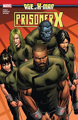 Age Of X-Man: Prisoner X (Age Of X-Man: Prisoner X (2019)) (English Edition)