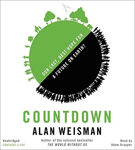 Portada del libro Countdown: Our Last, Best Hope for a Future on Earth? by Alan Weisman (2013-10-22)