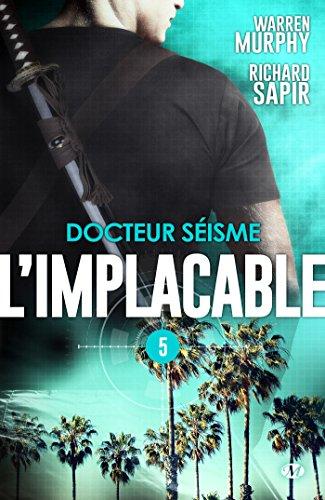 Docteur Séisme: L'Implacable, T5 par Warren Murphy