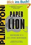 Paper Lion: Confessions of a Last-Str...