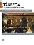 Tárrega: Recuerdos de la Alhambra: The music of Francisco Tárrega / fingerings by Scott Tennant (Alfred Classical Guitar Masterworks)
