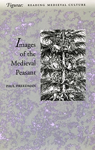 The Image of the Medieval Peasant as Alien and Exemplary (Figurae: Reading Medieval Culture)