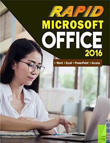 Microsoft Office 2016 Rapid Edition: Word, Excel, PowerPoint, Access (English Edition)