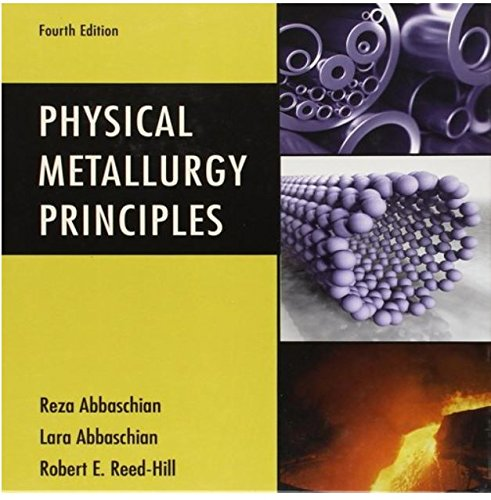 Physical Metallurgy Principles por Reza Abbaschian