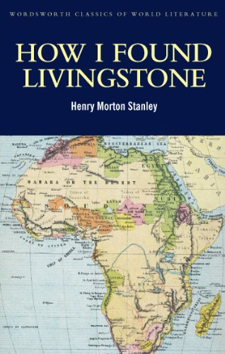 How I Found Livingstone (Classics of World Literature)