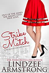 Strike a Match (No Match for Love)