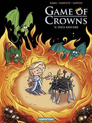 Game of Crowns (Tome 2) - Spice and Fire par Lapuss'