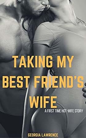 Something Erotic stories friends wife