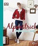 Alpenstrick: Traditionelle Muster modern interpretiert