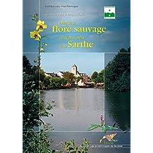 Atlas de la flore sauvage du département de la Sarthe (Collection Parthénope)