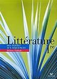 Littérature 1e : Des textes aux séquences by Hélène Sabbah (2007-05-09)