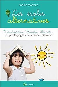 """Afficher """"Les écoles alternatives"""""""