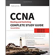 CCNA Routing and Switching Complete: Exam 100-105, Exam 200-105, Exam 200-125