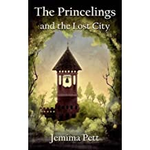 The Princelings and the Lost City by Jemima Pett (2016-02-18)