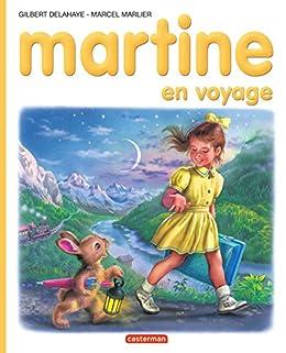 Martine en voyage eBook: Marcel Marlier, Gilbert Delahaye