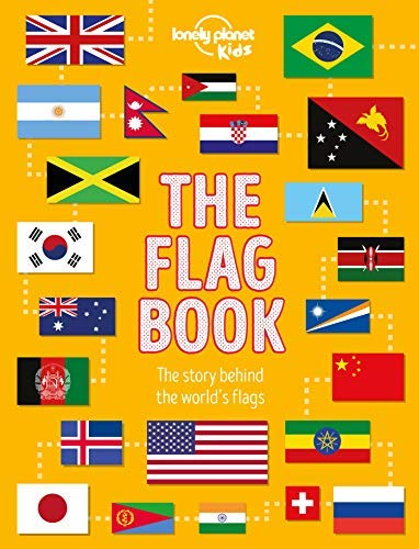 The Flag Book (Lonely Planet Kids) (English Edition) -