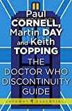The Doctor Who Discontinuity Guide (English Edition)